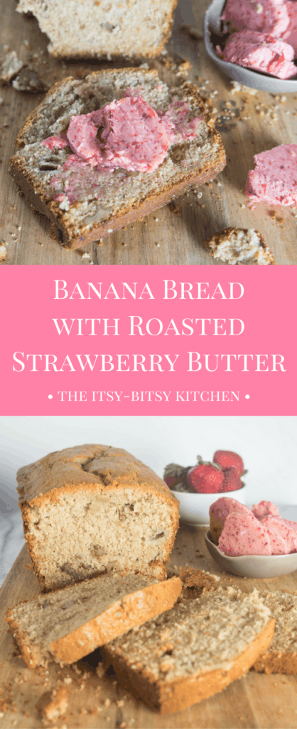 pinterest image for banana bread with roasted strawberry butter with text overlay
