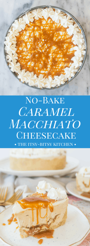 Pinterest image for no-bake caramel macchiato cheesecake with text overlay