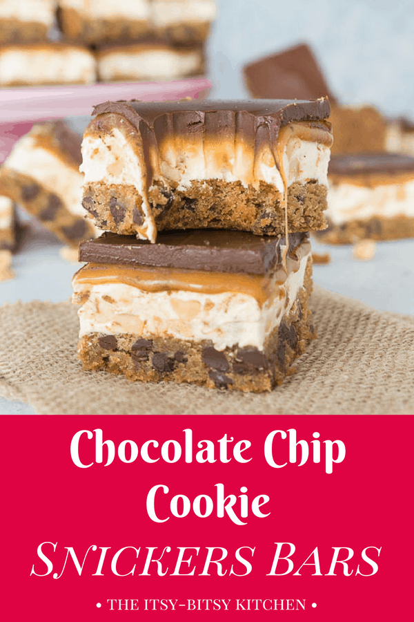 pinterest image for chocolate chip cookie snickers bars with text overlay