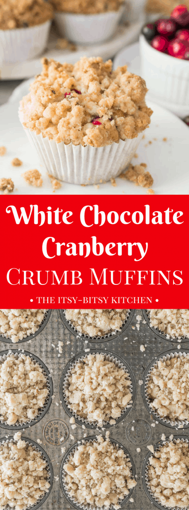 pinterest image for white chocolate cranberry crumb muffins with text overlay