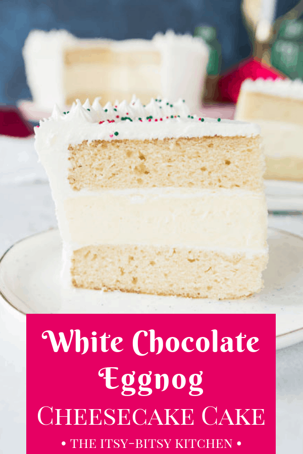 White chocolate eggnog cheesecake layer cake is the show-stopping holiday dessert you've been searching for. It's sweet and delicious and packed with holiday flavors!  #Christmas #eggnog #layercake