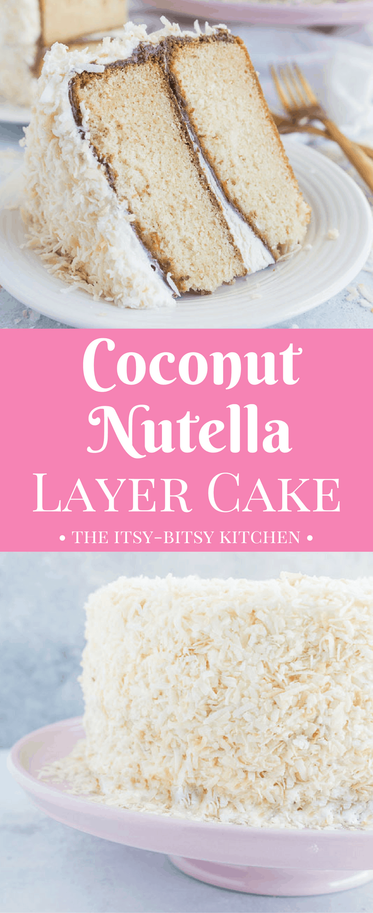 Coconut Nutella layer cake features two layers of moist coconut cake topped with Nutella, coconut buttercream, and toasted coconut. If you love chocolate and coconut then you'll adore this cake! #layercake #Nutella #coconutcake