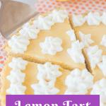 Pinterest image for lemon tart with text overlay