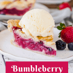 pinterest image for bumbleberry pie with text overlay