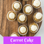 Pinterest image for mini carrot cake cupcakes for dogs (pupcakes) with text overlay