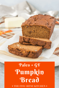 pinterest image for paleo pumpkin bread with text overlay