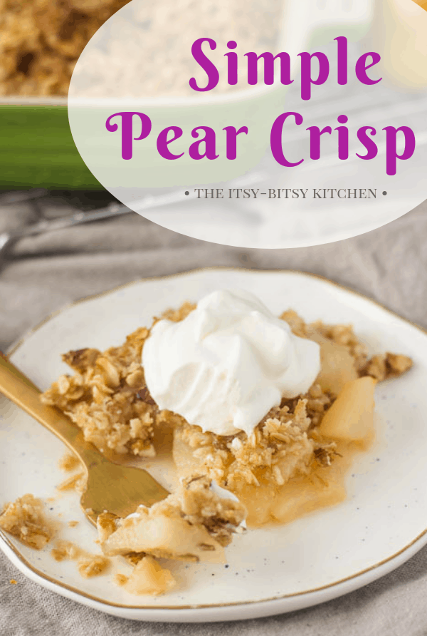 Pear crisp is easy to make and uses simple ingredients you probably have on hand already. It's the perfect dessert for fall and winter! #pear #falldessert #dessert #fruitcrisp