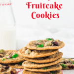 pin image for fruitcake cookies