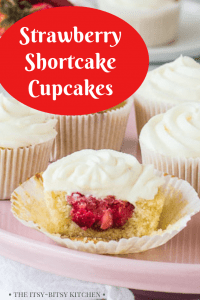 Pinterest image for strawberry shortcake cupcakes