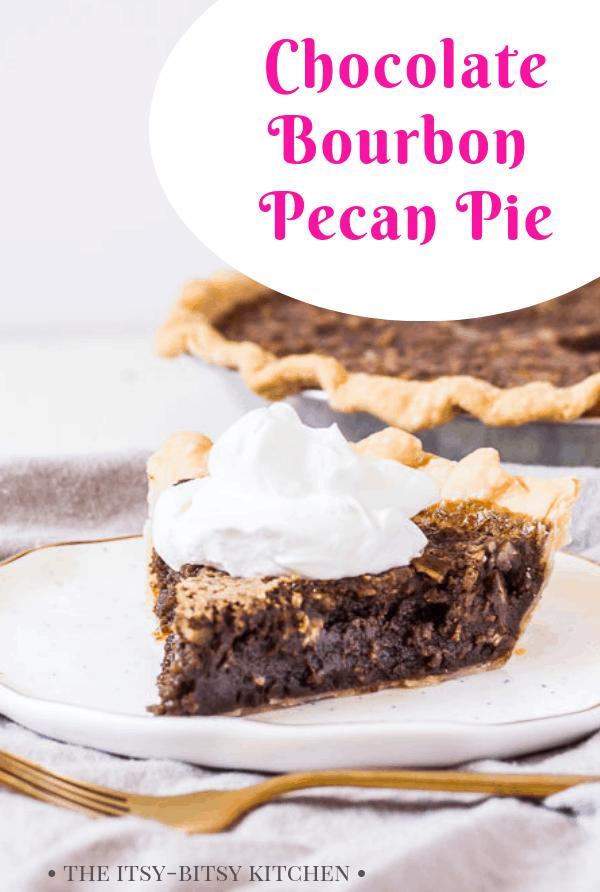 pin image for chocolate bourbon pecan pie