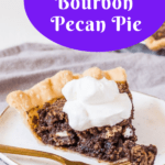 pin image for chocolate bourbon pecan pie with text