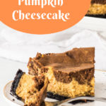 Pinterest image for chocolate pumpkin cheesecake