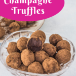 pin image for easy champagne truffles