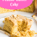 Pinterest image for easy peanut butter cake