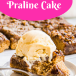 Pinterest image for praline cake